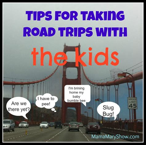 Road Trip Memes - 5 tips for taking road trips with kids the mama mary show
