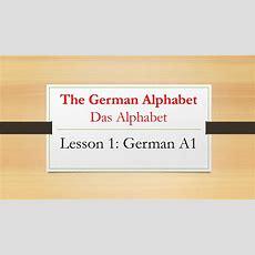 Lesson 1 The German Alphabet  Das Alphabet  Learn German Youtube