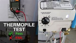 Testing A Thermopile On A Water Heater