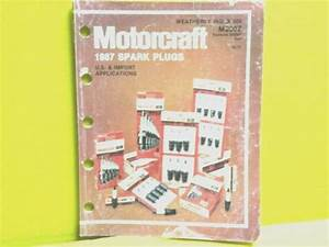 1987 Motorcraft Spark Plug Catalog Manual Sign 163 Page