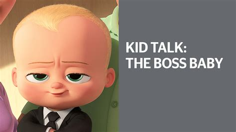 Kid Talk The Boss Baby Edition Video Todays Parent