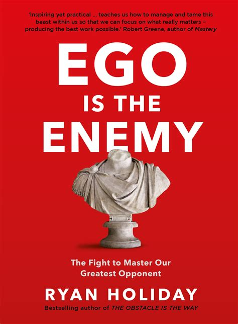 Ego is the Enemy  Ryan Holiday  9781781257029 Allen