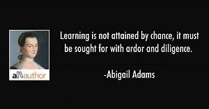 Learning is not... Ardor Quotes