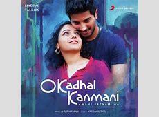 O Kadhal Kanmani OK Kanmani Tamil Mp3 Songs Free