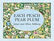 Image result for each peach pear plum story
