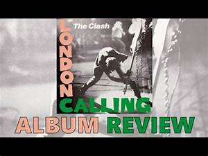 The Clash London Calling Album Review - YouTube