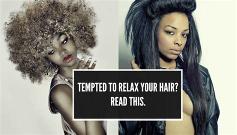 Tempted To Go Back To Relaxed Hair? You Should Read This