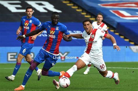 Southampton Vs Crystal Palace - Southampton vs Crystal ...
