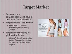 Target Market Victoria Secret 39 S Target Market Estilo De Vida
