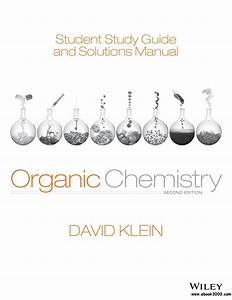 Student Study Guide And Solutions Manual To Organic