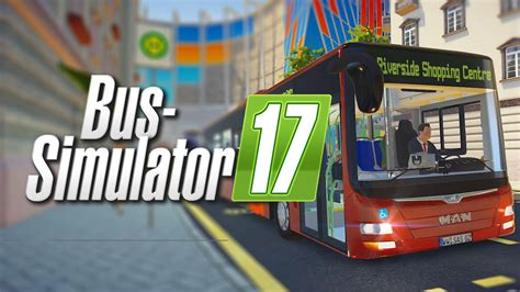 Bus Simulator 2017 Preview