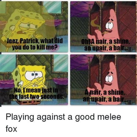 Melee Memes - 25 best memes about melee fox melee fox memes