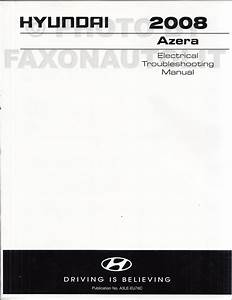 2008 Hyundai Azera Electrical Troubleshooting Manual Original