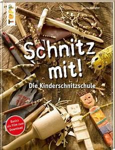 Welches Holz Zum Schnitzen : schnitz mit die kinderschnitzschule topp neuheiten 2015 ~ Orissabook.com Haus und Dekorationen