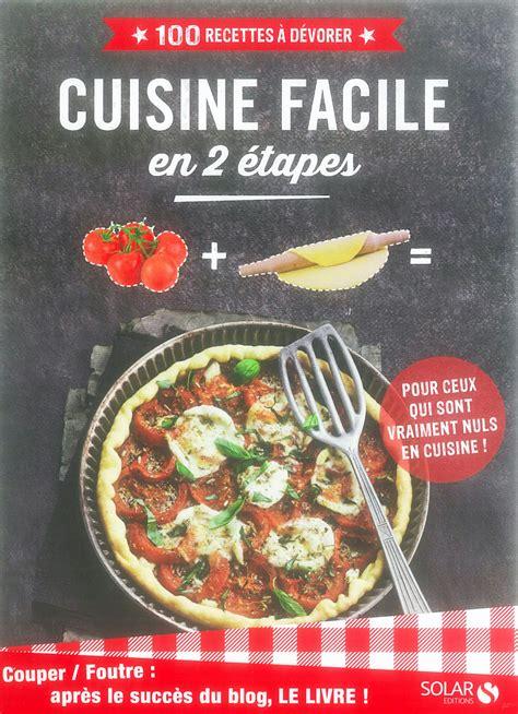 livre cuisine homme cuisine facile en 2 é le livre d après le