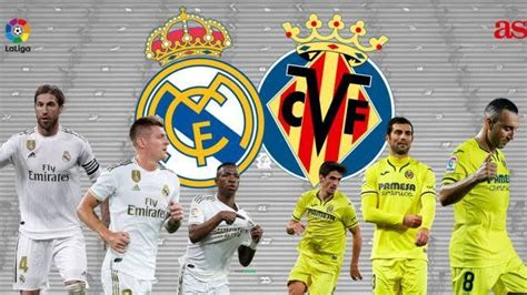 Watch Real Madrid vs Villarreal, Team News, Match Preview ...