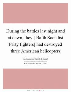 During the batt... Socialist Party Quotes