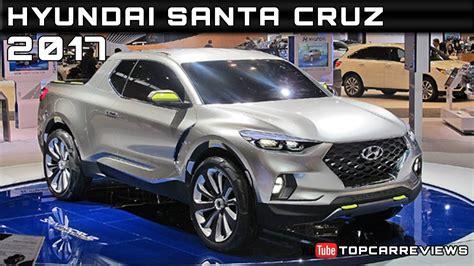 2017 Hyundai Santa Cruz Review Rendered Price Specs