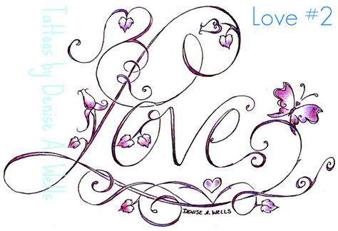 Love Tattoo Design By Denise A Wells  Another Love