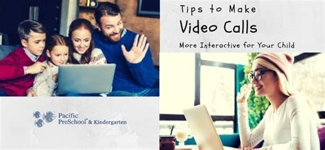 tips to make calls more interactive for your child 513 | How to make video calls more interactive for your child