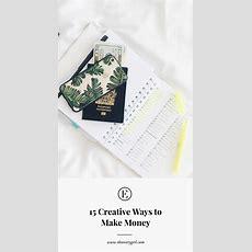 15 Creative Ways To Make Money  The Everygirl