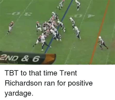 Trent Richardson Meme - football meme ー ア8 2nd 6 tbt to that time trent richardson ran for positive yardage sizzle