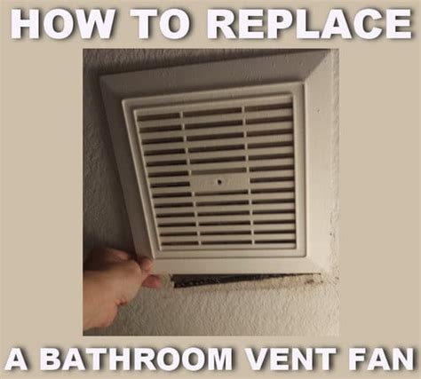 how do bathroom exhaust fans work how to replace a noisy or broken bathroom vent exhaust fan