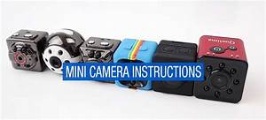 How To Use A Mini Camera  Instructions  U0026 Guide