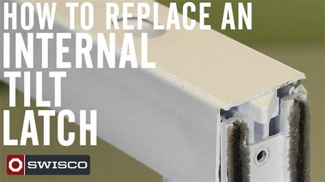 replace  internal tilt latch p youtube
