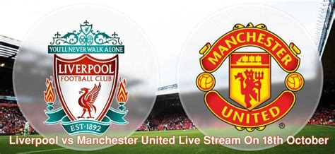Liverpool vs Manchester United Live | Liverpool vs ...
