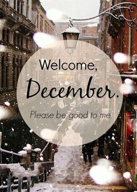 ca christmas welcome message welcome december to me motivation message quotes citations pixword