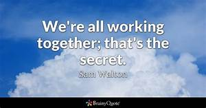 Working Together Quotes - BrainyQuote