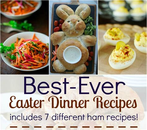 the best dinner recipes best ever easter dinner recipes tales of a ranting ginger