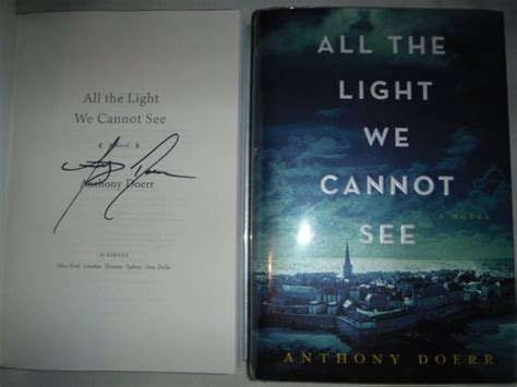 All The Light Cannot See Signed Anthony Doerr Mike