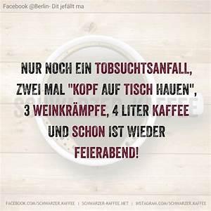 Postboten Danke Sagen : schon feierabend schwarzer kaffee ~ Orissabook.com Haus und Dekorationen