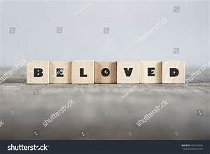 Beloved Word Made With Building Blocks Stock Photo ...
