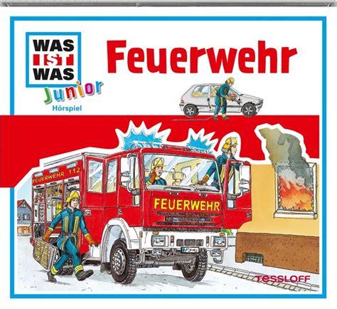 was ist a was ist was junior cd feuerwehr tessloff shop