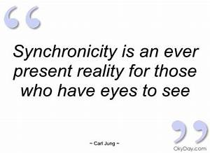 Life Shifted By... Jungian Synchronicity Quotes