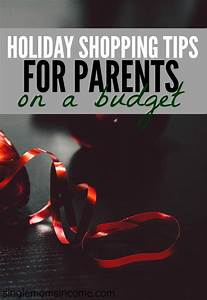 Holiday Shopping Tips For Parents On A Budget Single