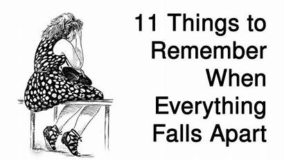 Apart Things Everything Falls Remember