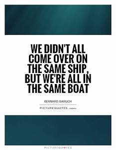 We didn't all come over on the same ship by Bernard Baruch ...