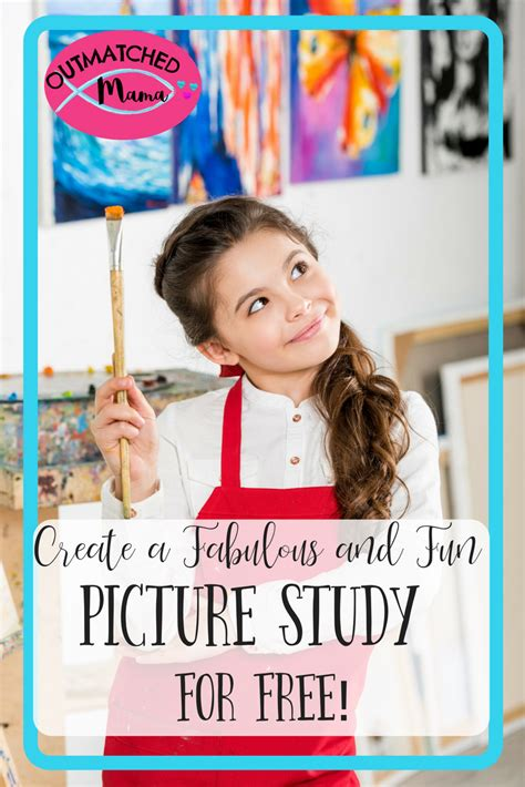 Create a Fabulous and Fun Picture Study for FREE - The ...