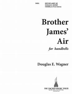 Download Brother James' Air Sheet Music By Douglas E ...