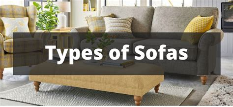 Sofa Type by 25 Types Of Furniture For The Home Mega Guide