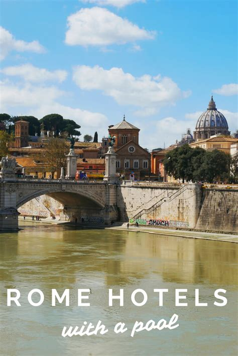 Best Family Hotels In Rome by The Best Rome Hotels With Pool For Summer In The City