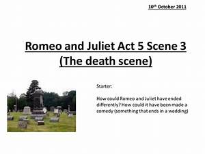 Romeo and Juliet Act 5 Scene 3 by he4therlouise - Teaching ...