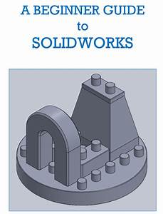 Cad For Dummies  Solidworks Tutorial