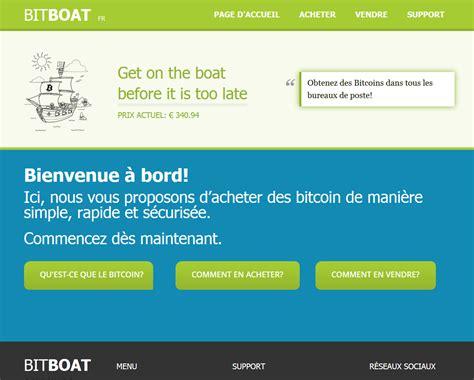 Bitboat  Avis Pour Acheter Des Bitcoins Sur Bitboat