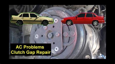ac problems compressor clutch repair volvo