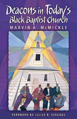 deacons  todays black baptist church